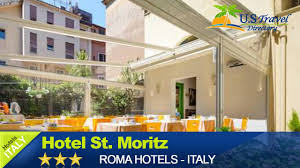 hotel st moritz rome hotels italy youtube