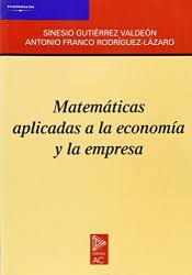 imagenes matematicas aplicadas matematicas aplicadas a la economia y la empresa agapea libros