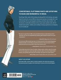 Comfortable Trousers For Women Making Trousers For Men U0026 Women A Multimedia Sewing Workshop