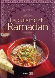 cuisine ramadan la cuisine du ramadan ait ali sylvie livre furet com