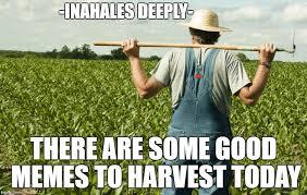 Farmer Meme - meme farmer memes imgflip