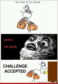 Meme Challenge - challenge accepted meme dumpaday 10 dump a day