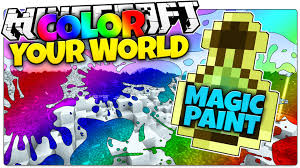 minecraft magic paint color your world minecraft custom