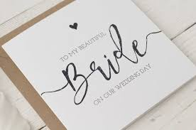To My Bride On Our Wedding Day Card To My Beautiful Bride On Our Wedding Day U0027 Card Products Wedding