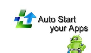 android autostart app auto start android app review auto run apps after reboot phone