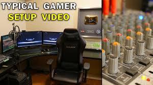 typical gamer u0027s gaming setup tour typical gamer 500k