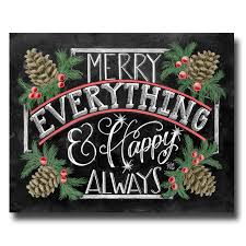 sign merry everything happy always chalkboard