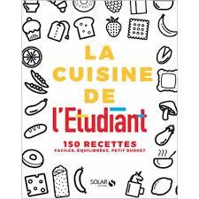 recette cuisine 騁udiant cuisine pour 騁udiant 100 images cuisine d 騁udiant 5 images