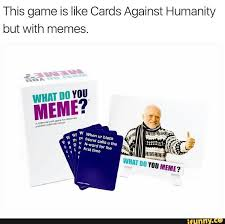 What Do You Meme Com - 17 best what do you meme images on pinterest card games letter