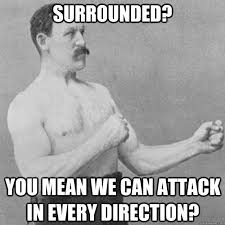 Manly Man Meme - overly manly man album on imgur