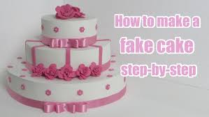 how to make a fake cake step by step youtube