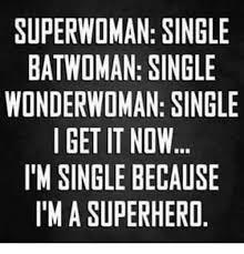 Single Woman Meme - 25 best memes about bat woman bat woman memes