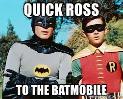 Meme Quick - quick ross to the batmobile batman meme meme generator