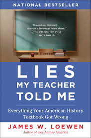 lies my teacher told me book by james w loewen official