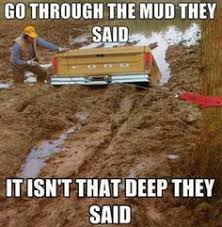 Mud Run Meme - muddy memes image memes at relatably com