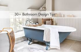 bathroom design tips 30 bathroom design ideas and tips