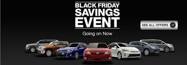 best black friday car lease deals toyota black friday savings event incentive rebates bonus cash