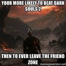 Dark Souls 2 Meme - happy birthday prepare to mong dark souls meme generator