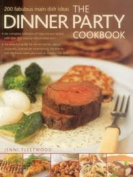 the dinner party cookbook amazon co uk jenni fleetwood