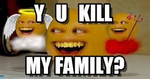 Orange Memes - y u kill annoying orange meme on memegen