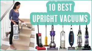 Best Upright Vaccums Best Upright Vacuum 2016 Top 10 Upright Vacuum Cleaners