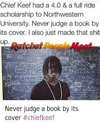 Chief Keef Memes - chief keef had a 40 a full ride scholarship to northwestern