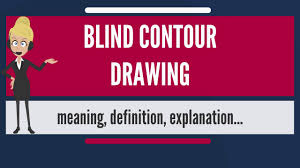 What Is Blind What Is Blind Contour Drawing What Does Blind Contour Drawing