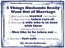 marriage quotes for him 5 things husbands really want out of marriage