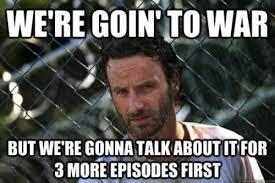 New Walking Dead Memes - funny the walking dead memes we re goin to war