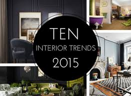 2015 home interior trends interior trends for 2015