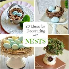 Spring Decorating Ideas For The Home Spring Decorating 20 Ideas For Bird Nest Decor