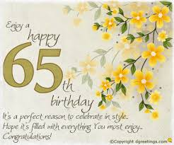 65th birthday messages dgreetings com