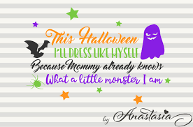 little monster cut ready svg halloween svg halloween quote by