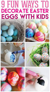 Decorate Easter Eggs 9 Fun U0026 Easy Ways To Decorate Easter Eggs With Kids