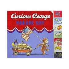 curious george parade hardcover rey u0026 monica perez