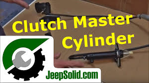 jeep clutch master cylinder and slave cylinder replacement jeep