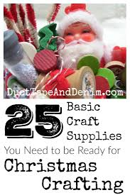 25 basic christmas craft supplies be ready for christmas crafting