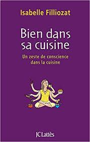bien dans sa cuisine amazon ca isabelle filliozat books