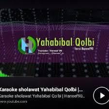 Ya Habibal Qolbi Ya Habibal Qolbi Lyrics And By Haneef90