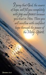 good morning hope quote i pray that god the source of hope will fill you completely with