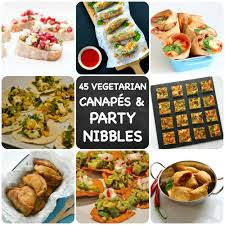 45 recipes for vegetarian party nibbles u0026 canapés you need to know