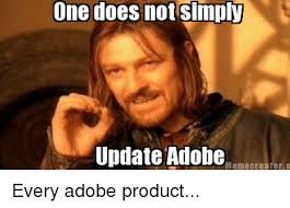 Image Meme Creator - one does not simply update adobe meme creator every adobe product