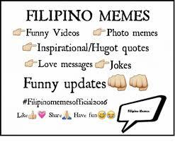 Inspirational Love Memes - filipino memes funny videos photo memes inspirationalhugot quotes