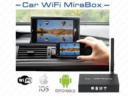 android miracast wifi mirabox iphone android miracast screen mirroring car stereos