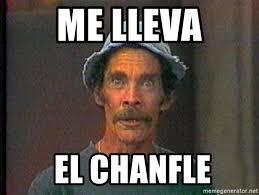 Don Ramon Meme - me lleva el chanfle don ramon 2 meme generator