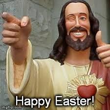 Christian Easter Memes - buddy christ easter memes imgflip