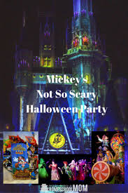 Halloween Party Scary Ideas by Mickey U0027s Not So Scary Halloween Party Scary Halloween Scary And