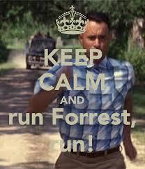 Run Forrest Run Meme - 20 passionate forrest gump running quotes enkiquotes