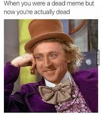 Meme Gene - 25 best memes about gene wilder death meme gene wilder death memes