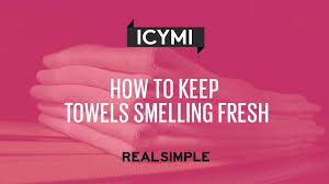 How To Wash Colored Towels - how to keep towels smelling fresh real simple